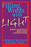 Filling Words with Light: Hasidic and Mystical