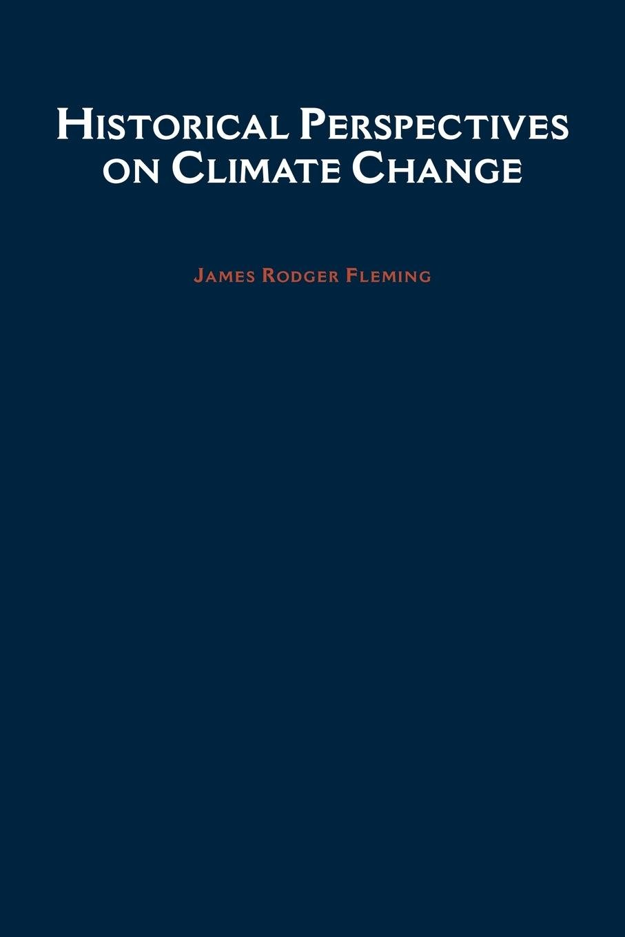 Historical Perspectives on Climate Change