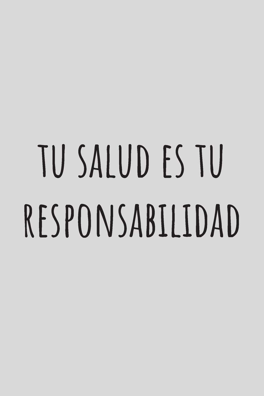 Tu salud es tu responsabilidad: Bloc de Notas para el Gimnasio - 100 páginas - Con todo lo que necesitas para registrar tus entrentamientos (Spanish ...