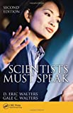 Scientists Must Speak, D. Eric Walters and Gale C. Walters, 143982603X