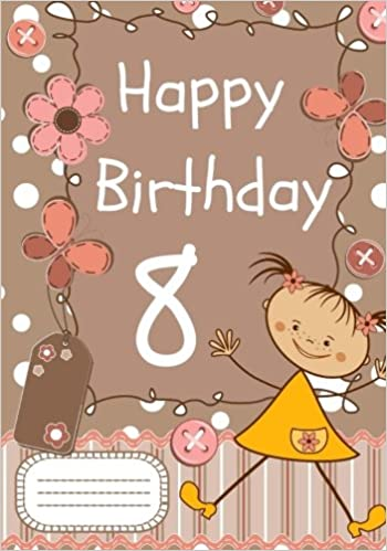 Happy Birthday: Birthday Notebook For 12 Years Old |8.25 x 6 Lined Journal  (100 Pages) (Birthday Notebooks and Journals)