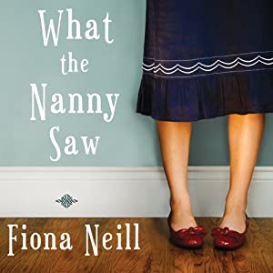 What the Nanny Saw Audiobook