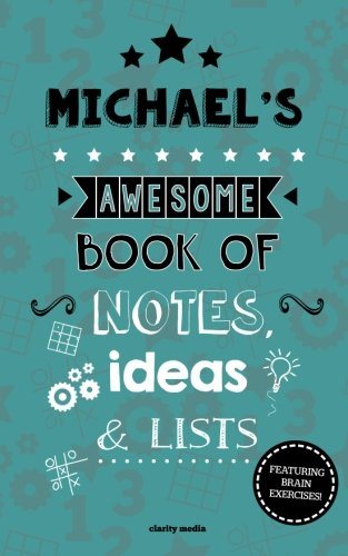 Download Michael's Awesome Book Of Notes, Lists & Ideas: Featuring brain exercises! pdf epub