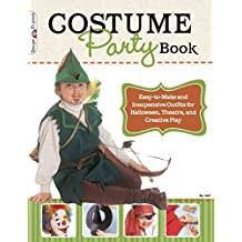 [(Costume Party Book : Easy-to-make and Inexpensive Outfits for Halloween, Theatre, and Creative Play)] [Edited by Peg Couch] published on (May, 2012)