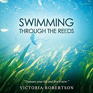 Swimming Through the Reeds Audiobook