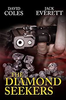 The Diamond Seekers by [Coles, David, Everett, Jack]