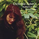 Romance And Revolution by Christine Tobin