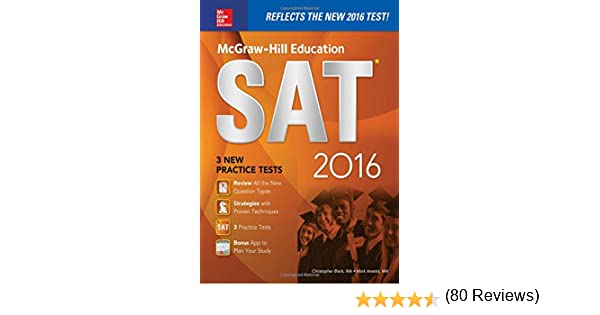 McGraw-Hill Education SAT 2016 Edition (Mcgraw Hill's Sat ...