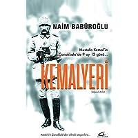 Kemalyeri: Mustafa Kemal'in Çanakkale'de 9 Ay 13 Günü... Atatürk'ü Çanakkale'den silmek isteyenlere...