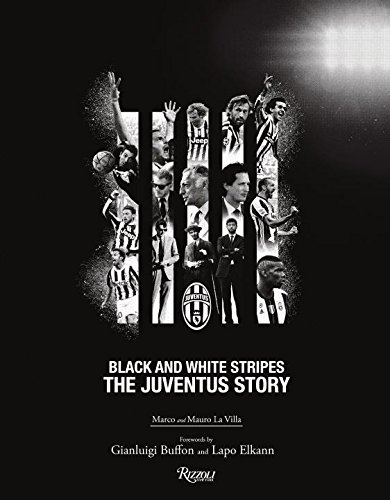 the-juventus-story-black-and-white-stripes