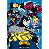 O Batman - Livro Dos Criminosos