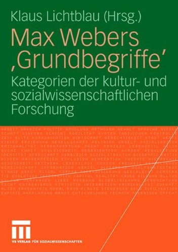 Download Max Webers 'Grundbegriffe': Kategorien der kultur- und sozialwissenschaftlichen Forschung (German Edition) pdf epub