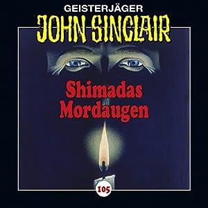 Shimadas Mordaugen (John Sinclair 105) Performance