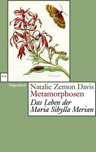 Metamorphosen: Das Leben der Maria Sibylla Merian (WAT)