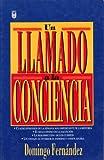 Un Llamado a la Conciencia - A Call to My Conscience, Fernandez, 156063880X