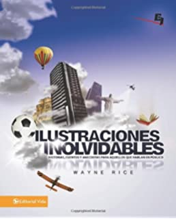 Ilustraciones inolvidables: Historias, cuentos y anécdotas para aquellos que hablan en público (Especialidades