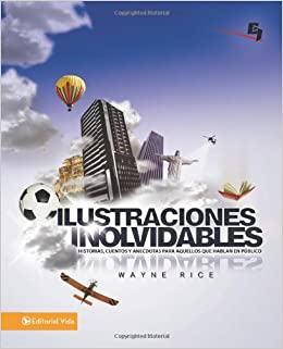 Hot Illustrations for Youth Talks: 100 Attention-Getting Stories, Parables, and Anecdotes (Especialidades Juveniles) (Spanish Edition): Wayne Rice: ...