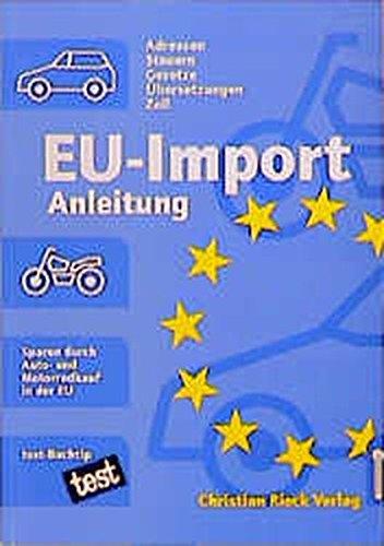 EU-Import-Anleitung: Sparen beim Auto- und Motorradkauf in der EU
