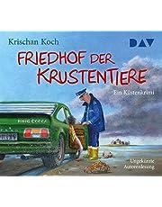 Friedhof der Krustentiere. Ein Küstenkrimi: Ungekürzte Autorenlesung mit Krischan Koch (5 CDs)