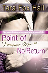 Point of No Return (Promise Me Book 7)