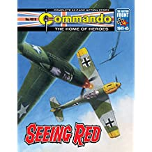 Commando #4919: Seeing red