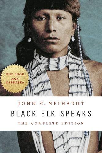 Black Elk Speaks: The Complete Edition (The Of Tales Elk)