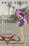 It Never Rhines but It Pours (The Rhine Maiden Book 2)