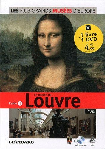 Le musée du Louvre - Paris - Partie 1 (Avec dvd-rom)
