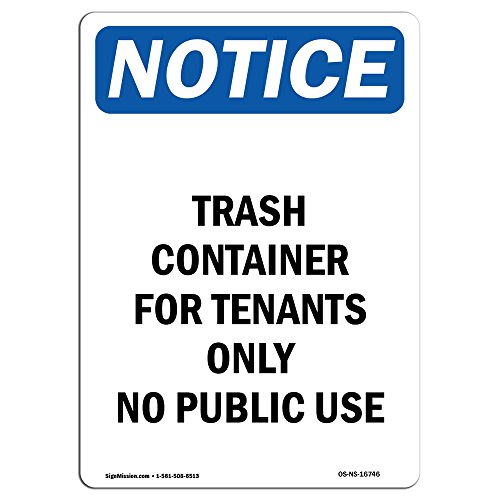 OSHA Notice Sign - Notice Trash Container for Tenants Only | Choose from: Aluminum, Rigid Plastic or Vinyl Label Decal | Protect Your Business, Work Site, Warehouse & Shop Area | Made in The USA