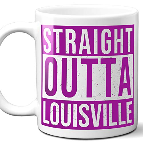 Straight Outta Louisville USA Souvenir Mug Gift. Love City Town Lover Coffee Unique Cup Men Women Birthday Mothers Day Fathers Day Christmas. Purple. 11 oz. (Best Of Louisville Magazine)