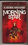 Morning Star, H. Rider Haggard, 0890833842