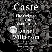 Caste (Oprah's Book Club): The Origins of Our Discont