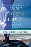 Outer Banks, Anne Rivers Siddons, 0060538066