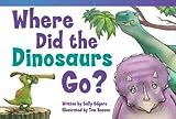Where Did the Dinosaurs Go?, Sally Odgers, 1480716960