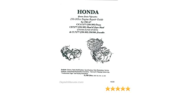 hgse honda 250-305cc dream hawk super hawk motorcycle engine repair guide  by bill silver paperback – 2004
