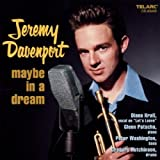 Davenport, Jeremy Maybe In A Dream Other Modern Jazz