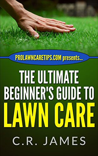 the-ultimate-beginners-guide-to-lawn-care