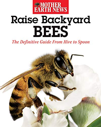Which are the best mother earth news raise backyard bees available in 2020?