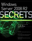 Windows Server 2008 R2 Secrets, Orin Thomas, 0470886587