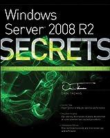 Windows Server 2008 R2 Secrets Front Cover