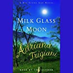 Milk Glass Moon | Adriana Trigiani