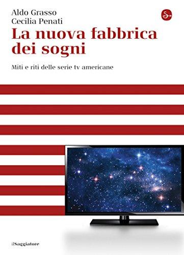 la-nuova-fabbrica-dei-sogni-la-cultura-italian-edition