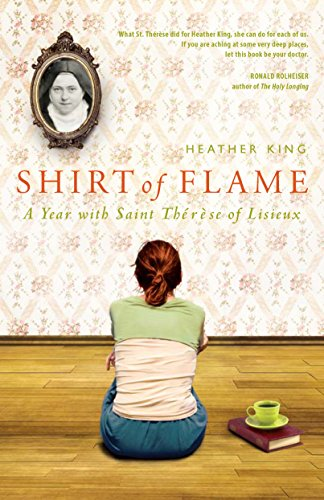 (Shirt of Flame: A Year with Saint Therese of Lisieux)
