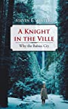 A Knight in the Ville, Steven E. Winters, 1491803851