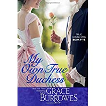 My Own True Duchess (True Gentlemen) (Volume 5)