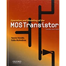 Operation and Modeling of the MOS Transistor