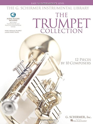 G Schirmer Trumpet (The G. Schirmer Instrumental Library: The Trumpet Collection: Easy to Intermediate Level Solos with Online Audio)