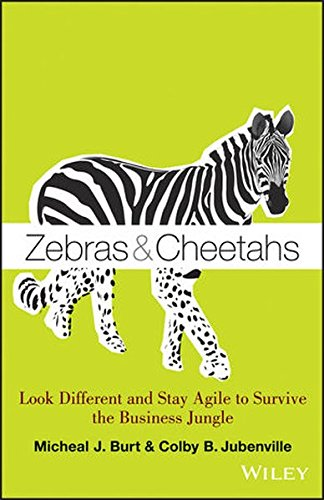 Jungle Cheetah - Zebras and Cheetahs: Look Different and Stay Agile to Survive the Business Jungle