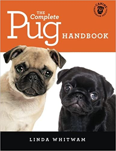 The Complete Pug Handbook The Essential Guide For New Prospective