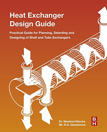Evaporator Pipe - Heat Exchanger Design Guide: A Practical Guide for Planning, Selecting and Designing of Shell and Tube Exchangers